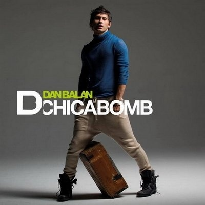Dan Balan - Chica Bomb (Single)