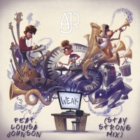 AJR - Weak (Stay Strong Mix)