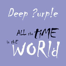 Deep Purple - All The Time In The World (Album)