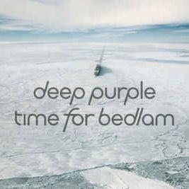 Deep Purple - Time for Bedlam (Single) (Single)
