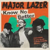 Major Lazer & Travis Scott & Camila Cabello feat. Quavo - Know No Better