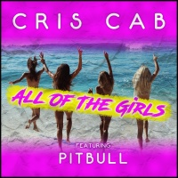 Cris Cab - All Of The Girls