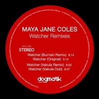 Maya Jane Coles - Watcher (Remixes)