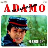 Salvatore Adamo - El Rebelde (Album)