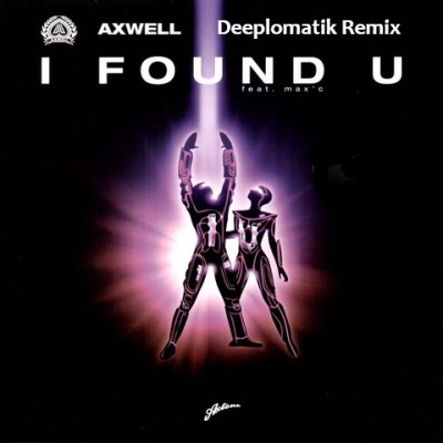 Axwell - I Found You