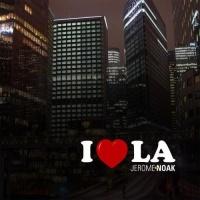 Jerome Noak - I love L.A.