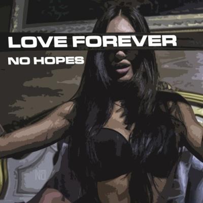 No Hopes - Love Forever (Single)