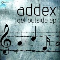 Addex - Get Outside EP