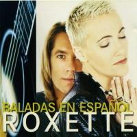 Roxette - Baladas En Espanol