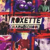 Roxette - Charm School (CD1)