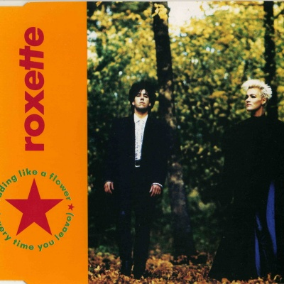 Roxette - Fading Like A Flower (Everytime You Leave)