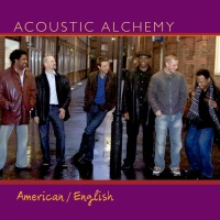 Acoustic Alchemy - American / English (Album)
