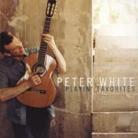 Peter White - Playin' Favorites