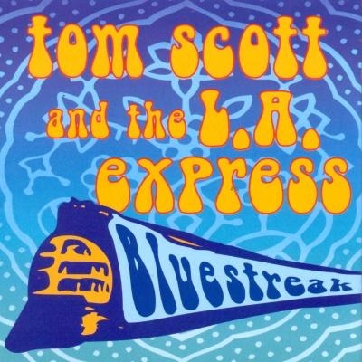 Tom Scott - Bluestreak