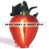 Kevin Toney - Sweet Spot