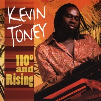 Kevin Toney - 101 Degrees and Rising