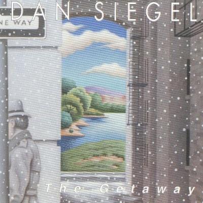 Dan Siegel - The Getaway