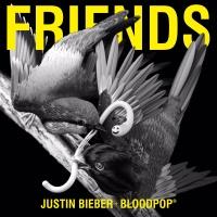 Justin Bieber feat. BloodPop - Friends