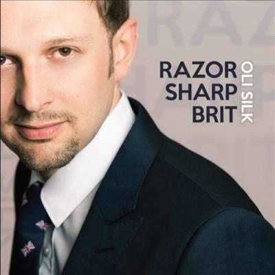 Oli Silk - Razor Sharp Brit