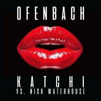 Ofenbach & Nick Waterhouse - Katchi