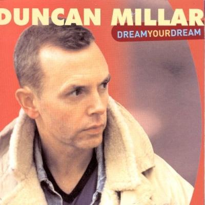 Duncan Millar - Dream Your Dream