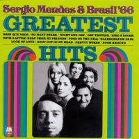 Sérgio Mendes - Greatest Hits of Brasil '66