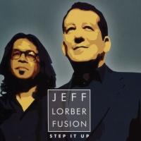 Jeff Lorber - Step It Up