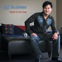 Jeff Kashiwa - Back In The Day