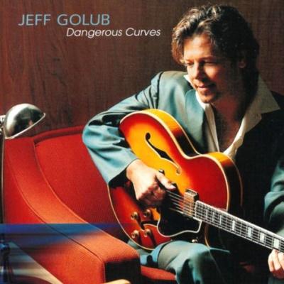 Jeff Golub - Dangerous Curves