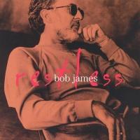Bob James - Restless