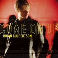 - Come On Up