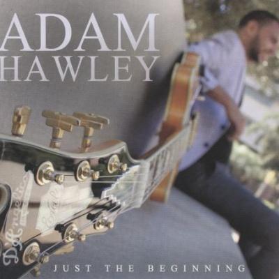 Adam Hawley - Just The Beginning