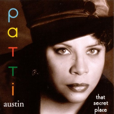 Patti Austin - That Secret Place