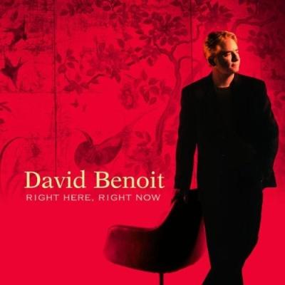 David Benoit - Right Here, Right Now (Album)