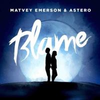 Matvey Emerson feat. Astero - Blame
