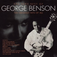 George Benson - Very Best of George Benson: The Greatest Hits of All