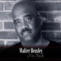 Walter Beasley - I'm Back