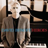 David Benoit - Heroes (Album)