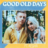 Macklemore - Good Old Days