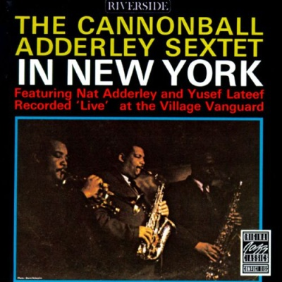 Cannonball Adderley - In New York