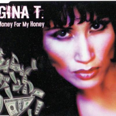Gina T. - Money For My Honey (Single)