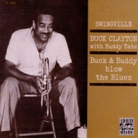 Buck Clayton - Buck & Buddy Blow The Blues