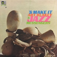 Art Blakey - 'S Make It