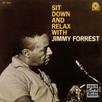 Jimmy Forrest - Sit Down And Relax With Jimmy Forrest