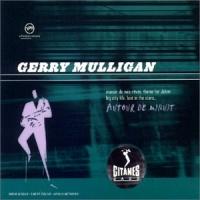 Gerry Mulligan - Autour De Minuit