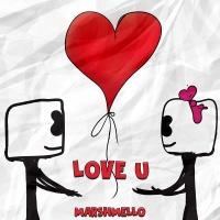Marshmello - Love U