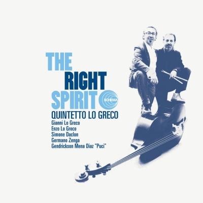 Quintetto Lo Greco - The Right Spirit