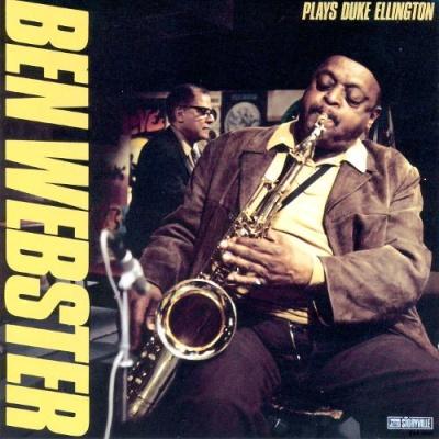 Ben Webster - Plays Duke Ellington