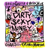 David Guetta & Afrojack & Charli XCX & French Montana - Dirty Sexy Money