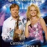 Игорь Бутман - Carnival Of Jazz Ii. Live In Saint-Petersburg (Cd1)